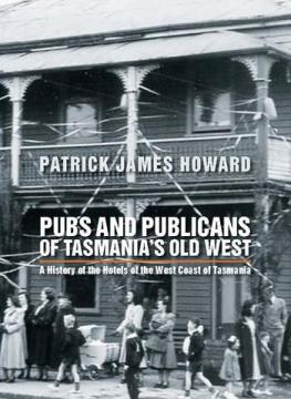 Pubs_PublicansOf_Tasmania_sOldWest_Cover_large